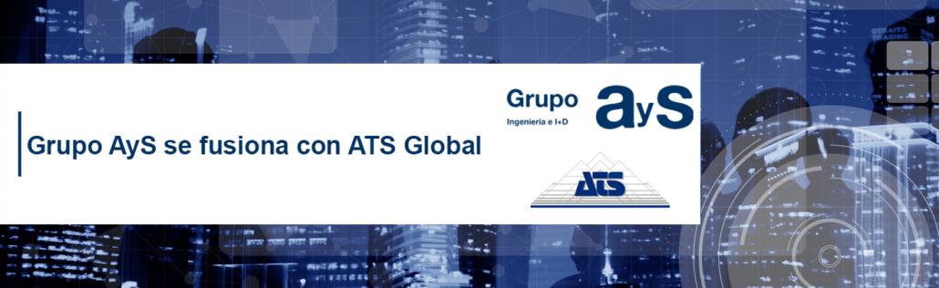 Grupo AyS se une a la Familia de ATS Global